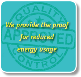We provide the proof for reduced energy usage